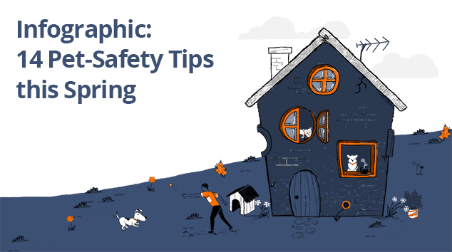Infographic: 14 Pet-Safety Tips to Remember During Spring Season